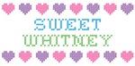 Sweet WHITNEY