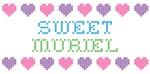 Sweet MURIEL