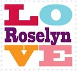 I Love Roselyn