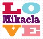 I Love Mikaela