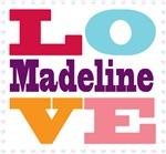 I Love Madeline