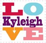 I Love Kyleigh