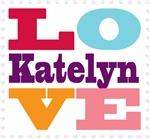 I Love Katelyn