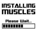 Installing Muscles Please Wait Loading Bar