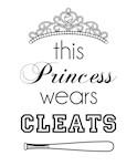 Thisl Princess Wears Cleats