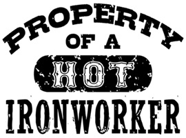 Property of a Hot Ironworker
