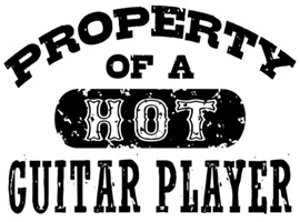 Property of a Hot Guitar Player