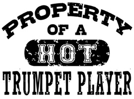 Property of a Hot Trumpet Player