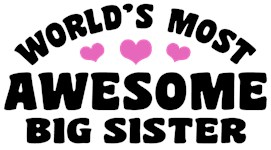 Awesome Big Sister t-shirt