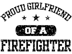 Proud Girlfriend of a Firefighter t-shirt