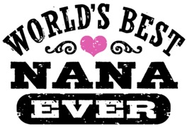 World's Best Nana Ever t-shirts