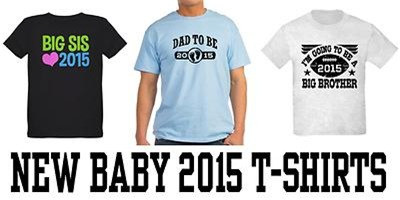 New Baby 2015 t-shirts