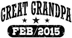 Great Grandpa February 2015 t-shirt