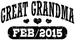 Great Grandma February 2015 t-shirt