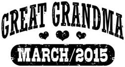 Great Grandma March 2015 t-shirt