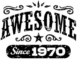 Awesome Since 1970 t-shirts