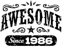 Awesome Since 1986 t-shirts