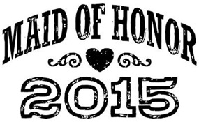 Maid of Honor 2015 t-shirt
