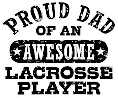 Proud Lacrosse Dad t-shirts
