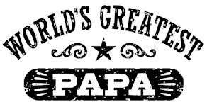 World's Greatest Papa t-shirts