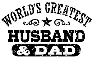 World's Greatest Husband And Dad t-shirts