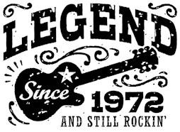 Legend Since 1972 t-shirts