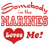 Somebody in the Marines Loves Me t-shirts