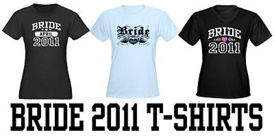 Bride 2011 t-shirts