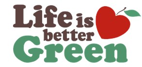Life is Better Green