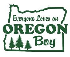 Everyone Loves an Oregon Boy t-shirts