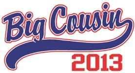 Big Cousin 2013 t-shirt