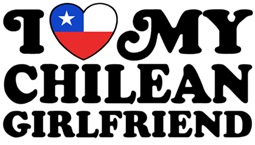 I Love My Chilean Girlfriend t-shirts