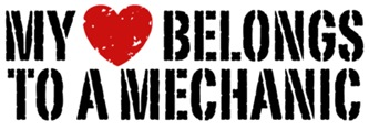 My Heart Belongs To A Mechanic t-shirts