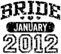 Bride January 2012 t-shirts