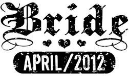 Bride April 2012 t-shirts