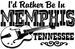 I'd Rather Be In Memphis Tennessee t-shi
