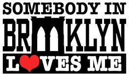 Somebody In Brooklyn Loves Me t-shirts