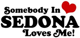 Somebody In Sedona Loves Me t-shirt