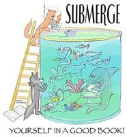 Submerge Yourself...
