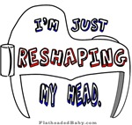 I'm Just Reshaping My Head