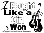 I Fought Like a Girl Carcinoid Cancer Shirts