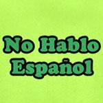 No Hablo Espanol
