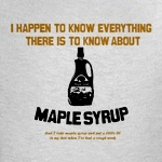 I Know Maple Syrup