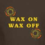 Wax On Wax Off T-Shirt