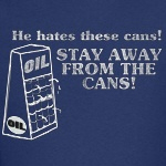 He Hates The Cans!