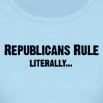 Republicans Rule...Literally