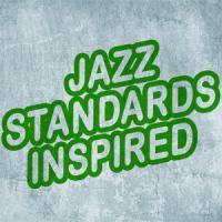 Jazz Standards Inspired
