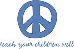 Peace-Teach Your Children Well