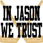 In Jason We Trust