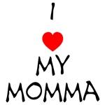 I love my momma